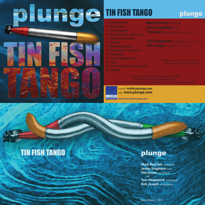 PLUNGE: Tin Fish Tango - Immersion Records 2011